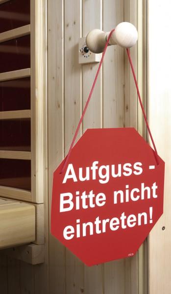 Türschild ''Aufguss - Bitte nicht eintreten'' Kunststoff